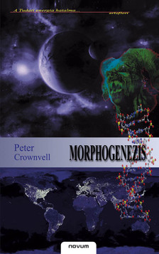 CROWNVELL, PETER - MORPHOGENEZIS