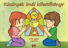 - Kicsinyek imái kifestőkönyv
