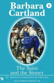 Barbara Cartland - The Saint and the Sinner [eKönyv: epub, mobi]