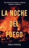 Poveda Pablo - La noche del fuego [eKönyv: epub,  mobi]