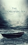 Colley Rupert - The Unforgiving Sea [eKönyv: epub,  mobi]