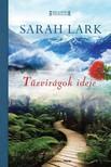 Sarah Lark - Tűzvirágok ideje [eKönyv: epub, mobi]<!--span style='font-size:10px;'>(G)</span-->
