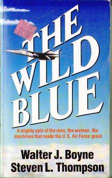 Boyne, Walter J., Thompson, Steven L. - The Wild Blue [antikvár]