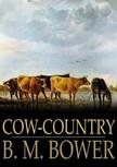 Bower B.M. - Cow-Country [eKönyv: epub,  mobi]