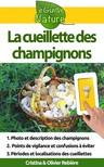 Olivier Rebiere Cristina Rebiere, - La cueillette des champignons [eKönyv: epub, mobi]