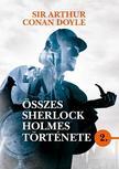 Arthur Conan Doyle - Sir Arthur Conan Doyle összes Sherlock Holmes története 2.