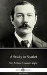 Delphi Classics Sir Arthur Conan Doyle, - A Study in Scarlet by Sir Arthur Conan Doyle (Illustrated) [eKönyv: epub, mobi]