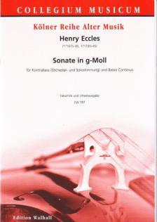 ECCLES, HENRY - SONATE IN g-MOLL FÜR KONTRABASS (ORCHESTER- & SOLOSTIMMUNG) UND BASSO CONTINUO