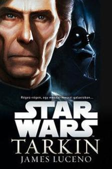 James Luceno - Star Wars - Tarkin