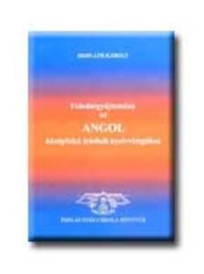 Horváth Károly - FELADATGYŰJTEMÉNY AZ ANGOL KÖZÉPF,ÍRÁSB.NYV.