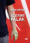 Bódi Péter - Szétírt falak [eKönyv: epub, mobi]