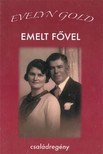 Gold Evelyn - Emelt fővel [eKönyv: epub, mobi]