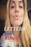 Larysa Lunika Michael Lunika, - Letters from Russia [eKönyv: epub, mobi]