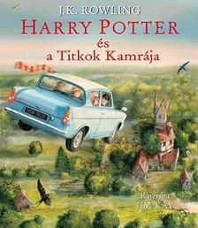 J. K. Rowling - Harry Potter és a Titkok Kamrája - Illusztrált változat