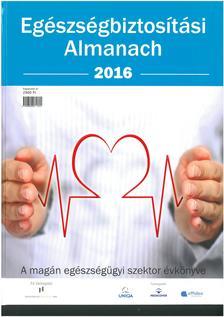 - Egészségbiztosítási almanach 2016