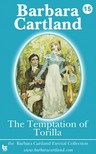Barbara Cartland - The Temptation of Torilla [eKönyv: epub, mobi]