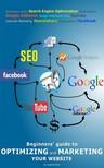 Dica Gabriel - Optimizing and Marketing Your Business [eKönyv: epub, mobi]