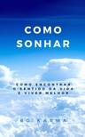 Karma Bo - Como Sonhar [eKönyv: epub,  mobi]