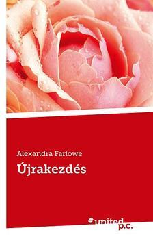 Alexandra Farlowe - Újrakezdés