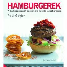 GAYLER, PAUL - Hamburgerek