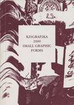 - Kisgrafika 2000 - Small Graphic Forms [antikvár]