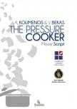 Vangelis Bekas Kostas  Kolimenos, - The Pressure Cooker [eKönyv: epub,  mobi]