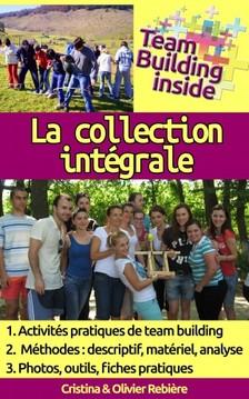 Olivier Rebiere Cristina Rebiere, - Team Building inside: la collection intégrale [eKönyv: epub, mobi]