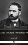 ÉMILE ZOLA - Abbe Mouret's Transgression by Emile Zola (Illustrated) [eKönyv: epub,  mobi]