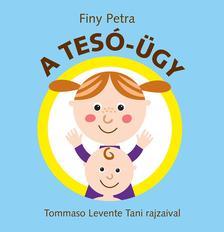 Finy Petra - A tesó - ügy