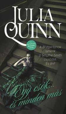 Julia Quinn - Egy csók... és minden más