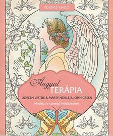 Doreen Virtue és Marty Noble - Angyalterápia színezőkönyv-Meditatív színező felnőtteknek