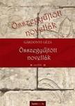 GÁRDONYI GÉZA - Összegyűjtött novellák [eKönyv: epub,  mobi]