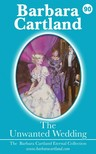 Barbara Cartland - The Unwanted Wedding [eKönyv: epub,  mobi]