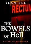 Zee Jean - The Bowels of Hell [eKönyv: epub,  mobi]