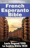 Joern Andre Halseth TruthBetold Ministry, - Bible Français Espéranto [eKönyv: epub,  mobi]