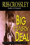 Crossley Russ - Big Hairy Deal [eKönyv: epub,  mobi]