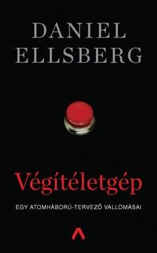 Daniel Ellsberg - Végítéletgép - Egy atomháború-tervező vallomásai [eKönyv: epub, mobi]