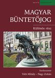 Tóth Mihály - Nagy Zoltán (szerk) - Magyar büntetőjog. Különös rész<!--span style='font-size:10px;'>(G)</span-->