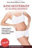 Marco L. Czako Erica Czako, - Kincsestérkép az álomalakodhoz - Hogyan fogyj le könnyebben és gyorsabban táplálékkiegészítőkkel [eKönyv: epub,  mobi]