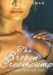 Bergman Lissy - The Broken Creampump [eKönyv: epub,  mobi]