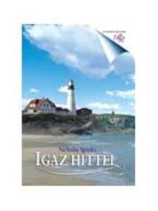 Nicholas Sparks - IGAZ HITTEL - ROMANTIKUS REGÉNYEK -
