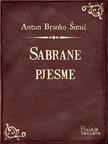 Šimić Antun Branko - Sabrane pjesme [eKönyv: epub,  mobi]