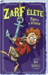 Rob Harrell - Zarf élete 3. Troll a vízben