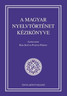 Kiss Jenő, Pusztai Ferenc - A magyar nyelvtörténet kézikönyve