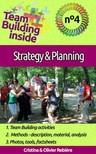 Olivier Rebiere Cristina Rebiere, - Team Building inside #4: strategy & planning [eKönyv: epub, mobi]