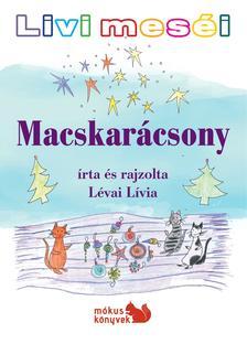 Lévai Lívia - Livi meséi - Macskarácsony ###