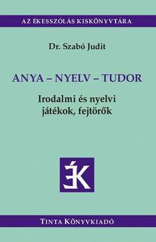 Dr. Szabó Judit - Anya - nyelv - tudor
