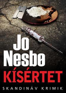 Jo Nesbo - KÍSÉRTET - SKANDINÁV KRIMIK