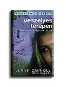 CARROLL, JENNY - Veszélyes terepen