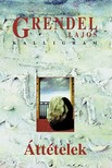 Grendel Lajos - Áttételek [eKönyv: epub, mobi]<!--span style='font-size:10px;'>(G)</span-->